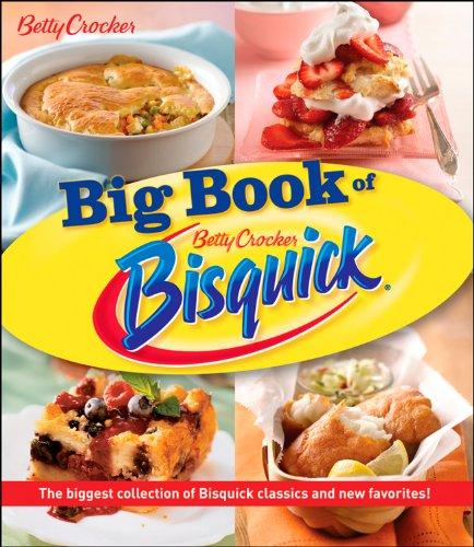 The Big Book of Bisquick: Betty Crocker