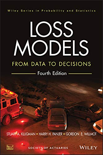 9781118315323: Loss Models: From Data to Decisions (Wiley Series in Probability and Statistics)