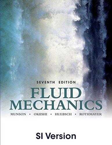 Fluid Mechanics: Munson, Bruce R.; Okiishi, Theodore H.; Huebsch, Wade W.