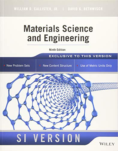Materials Science and Engineering: William D. Callister