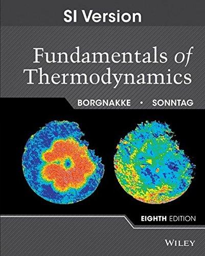 Thermodynamics 8th Edition International: Claus Borgnakke, Richard
