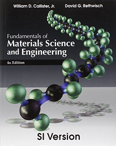 Fundamentals of Materials Science and Engineering : Callister, William D.,