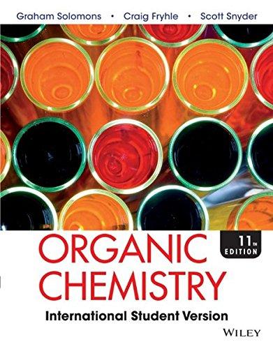 Organic Chemistry (Paperback): T. W. Graham Solomons, Craig B. Fryhle, Scott A. Snyder