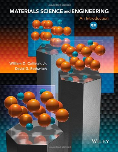 Materials Science and Engineering: An Introduction: Callister Jr., William