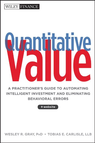 9781118328071: Quantitative Value, + Web Site: A Practitioner's Guide to Automating Intelligent Investment and Eliminating Behavioral Errors