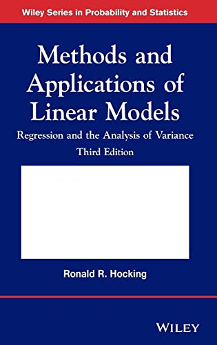 9781118329504: Methods and Applications of Linear Models: Regression and the Analysis of Variance