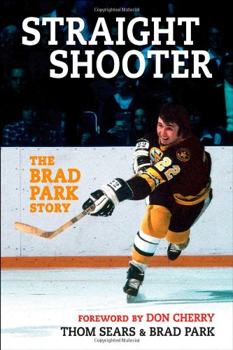 9781118329573: Straight Shooter: The Brad Park Story