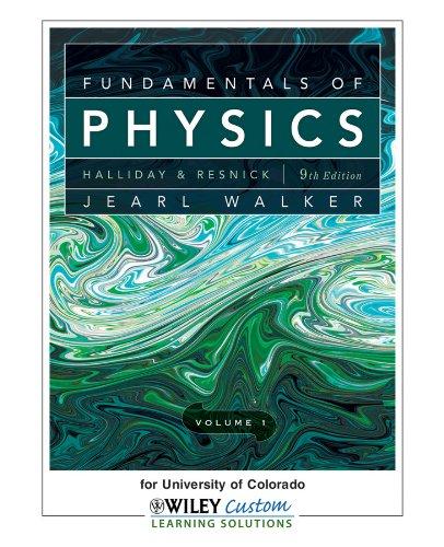 Fundamentals of Physics for University of Colorado