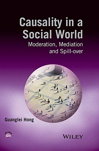 9781118332566: Causality in a Social World: Moderation, Mediation and Spill-over