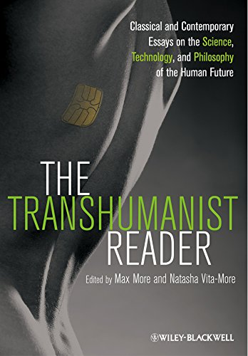 9781118334294: The Transhumanist Reader: Classical and Contemporary Essays on the Science, Technology, and Philosophy of the Human Future
