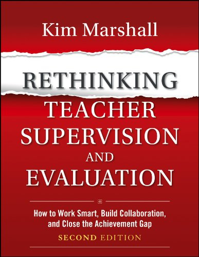 Rethinking Teacher Supervision and Evaluation: How to Work Smart, Build Collaboration, and Close the Achievement Gap (1118336720) by Kim Marshall