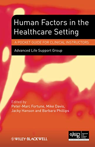 9781118339701: Human Factors in the Health Care Setting: A Pocket Guide for Clinical Instructors