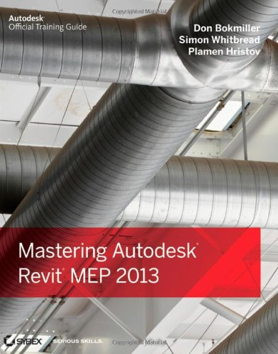 9781118339787: Mastering Autodesk Revit MEP 2013 (Autodesk Official Training Guides)