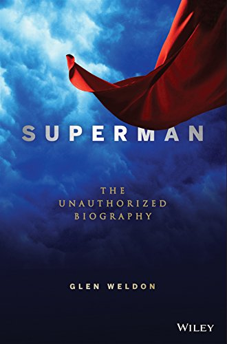 9781118341841: Superman: The Unauthorized Biography