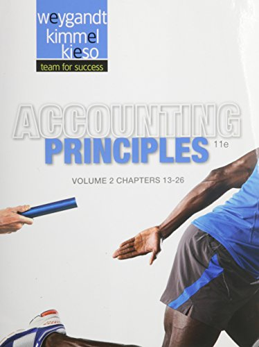 Accounting Principles, Volume 2: Chapters 13 -