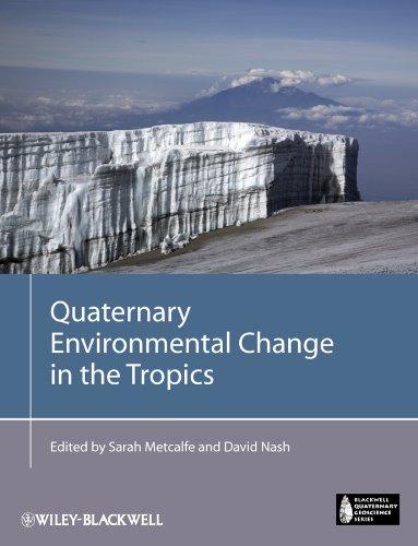 9781118343258: Quaternary Environmental Change in the Tropics