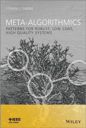 9781118343364: Meta-Algorithmics: Patterns for Robust, Low Cost, High Quality Systems