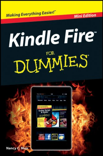 9781118343623: Kindle Fire for Dummies-Mini Edition (For Dummies, Kindle Fire)