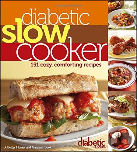 9781118344330: Diabetic Living Diabetic Slow Cooker: 151 Cozy, Comforting Recipes