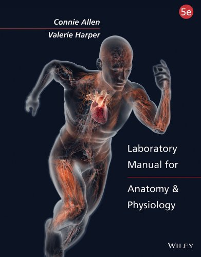 Laboratory Manual for Anatomy and Physiology, Binder: Allen, Connie; Harper,