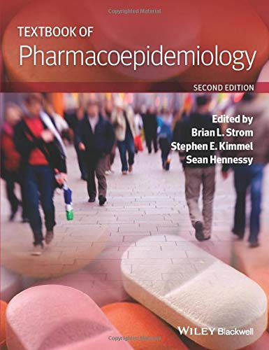 Textbook of Pharmacoepidemiology: Brian L. Strom and Stephen E. Kimmel