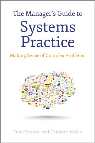 9781118345634: The Manager's Guide to Systems Practice: Making Sense of Complex Problems