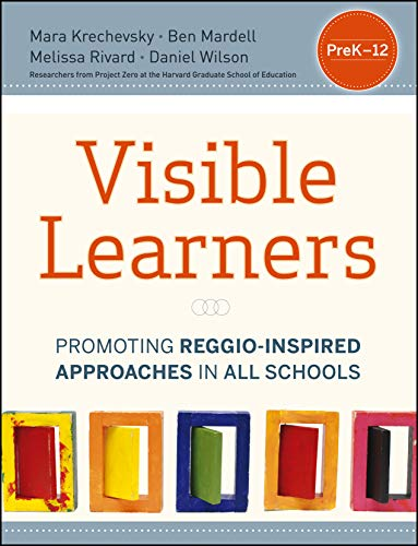 9781118345696: Visible Learners: Promoting Reggio-Inspired Approaches in All Schools