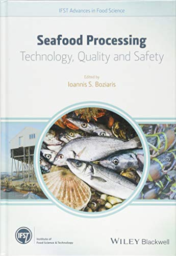 9781118346211: Seafood Processing: Technology, Quality and Safety
