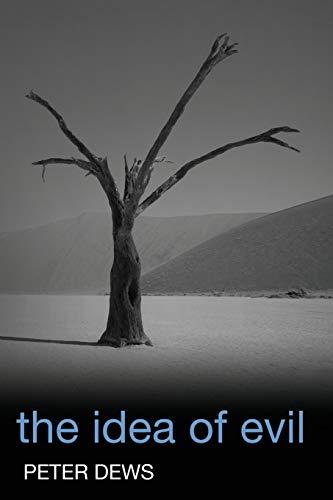 9781118346303: The Idea of Evil