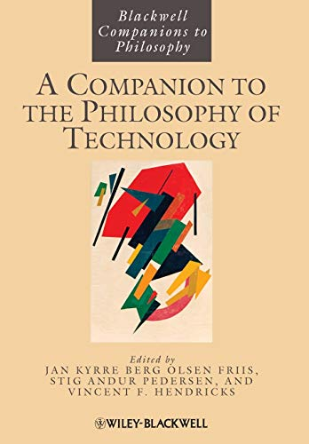 A Companion to the Philosophy of Technology: Jan Kyrre Berg