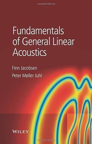 Fundamentals of General Linear Acoustics (Hardback): Finn Jacobsen, Peter