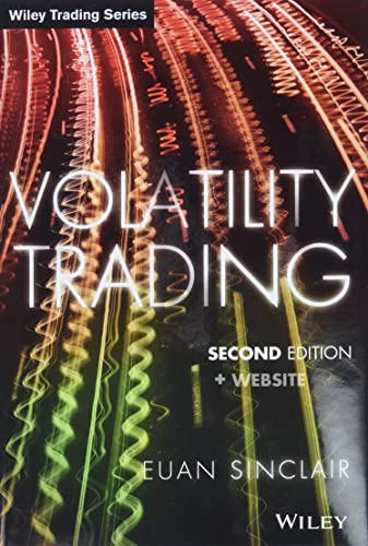 Volatility Trading, + Website: Sinclair, Euan