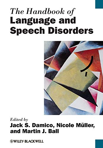 9781118347164: The Handbook of Language and Speech Disorders