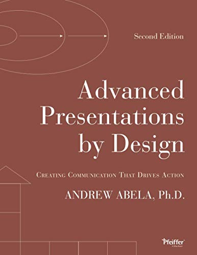 9781118347911: Advanced Presentations by Design: Creating Communication that Drives Action