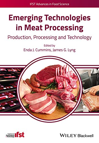 Emerging Technologies in Meat Processing (IFST Advances: Cummins, Enda, Lyng,