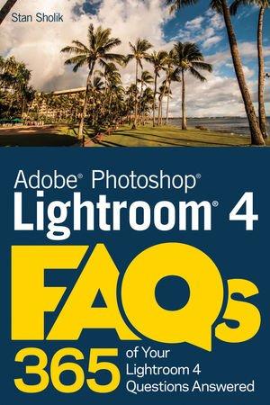 9781118352465: Photoshop Lightroom 4 FAQs