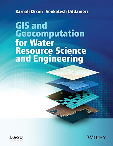 9781118354148: GIS and Geocomputation for Water Resource Science and Engineering (Wiley Works)