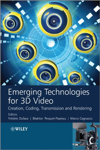 9781118355114: Emerging Technologies for 3D Video: Creation, Coding, Transmission and Rendering