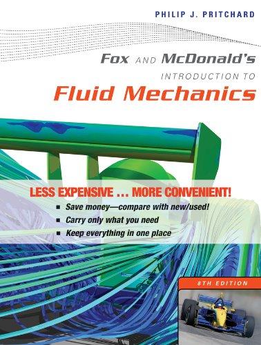 Fox and McDonald's Introduction to Fluid Mechanics: Pritchard, Philip J.