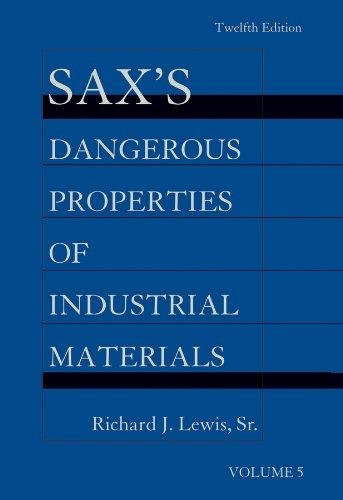 9781118356920: Sax's Dangerous Properties of Industrial Materials, 5 Volume Set, Print and CD Package