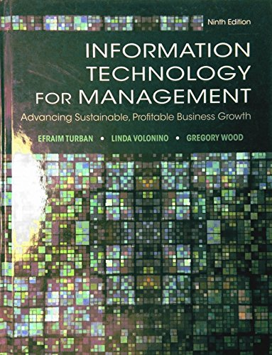 Information Technology for Management: Advancing Sustainable, Profitable: Efraim Turban