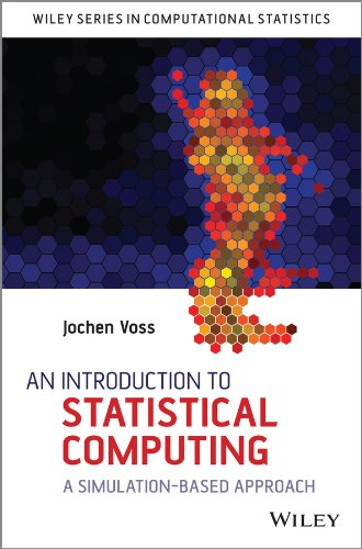 9781118357729: An Introduction to Statistical Computing: A Simulation-based Approach