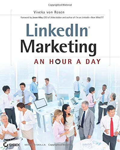 9781118358702: LinkedIn Marketing: An Hour a Day