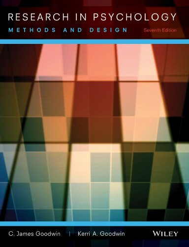 Research In Psychology: Methods and Design: Goodwin, Kerri A.,