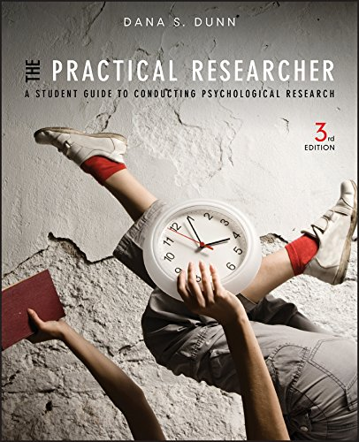 9781118360040: The Practical Researcher: A Student Guide to Conducting Psychological Research