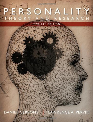 Personality: Theory and Research (9781118360057) by Daniel Cervone; Lawrence A. Pervin