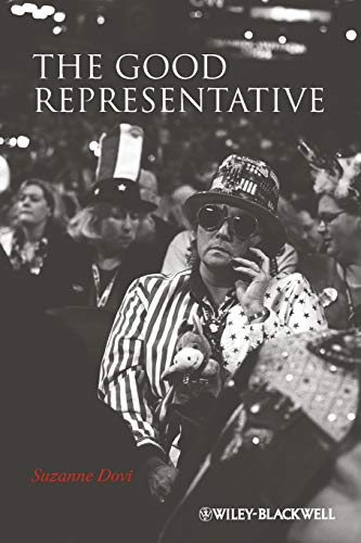 The Good Representative (New Directions in Ethics): Dovi, Suzanne