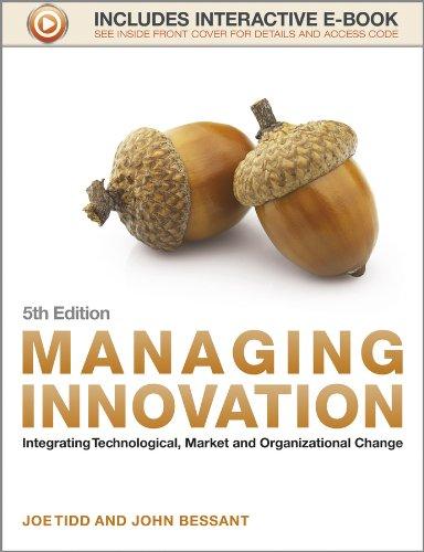9781118360637: Managing Innovation: Integrating Technological, Market and Organizational Change