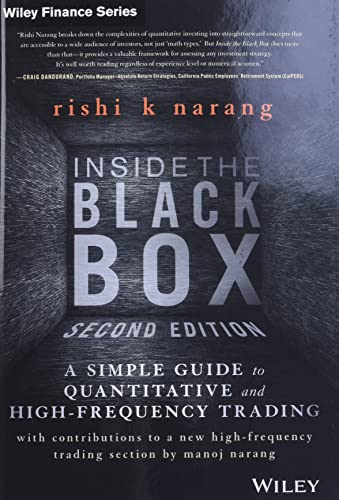 9781118362419: Inside the Black Box, Second Edition: A Simple Guide to Quantitative and High-frequency Trading (Wiley Finance)