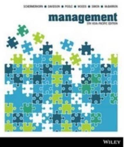 Management ( 5th Asia-Pacific Edition ): Schermerhorn